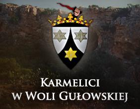 Klasztor o. Karmelitów w Woli Gułowskiej